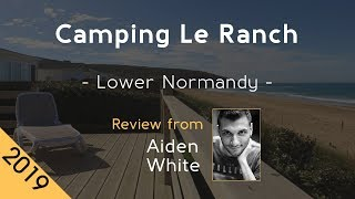 Camping Le Ranch 5⋆ Review 2019