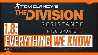 The Division   There's One Thing Missing From Patch 1.8