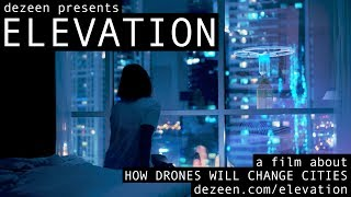 Elevation – how drones will change cities