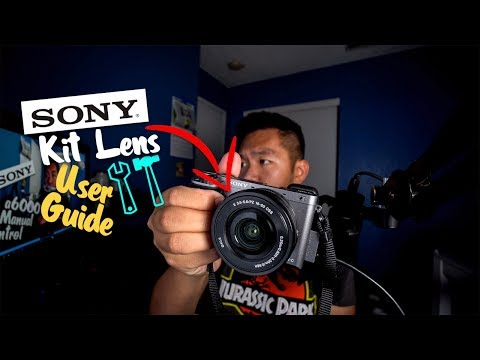 How to use Sony a6000 Kit Lens + Sony 16-50mm