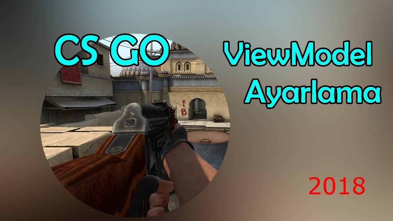 CS:GO Silah Tutuş Pozisyonunu Ayarlama [ViewModel]