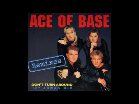 Ace Of Base - Don't Turn Around (12