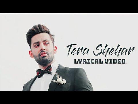 Tera Shehar Lyrics | Himansh Kohli, Pia B | Amaal Mallik | Mohd. Kalam | Manoj Muntashir | Shabby