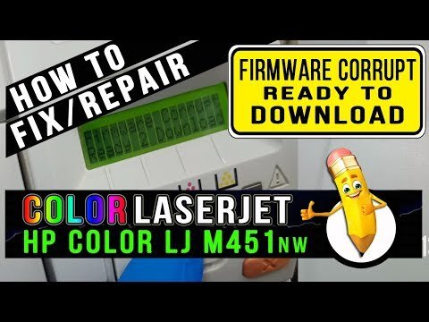 HOW TO FIX | CORRUPTED FIRMWARE | HP COLOR LASERJET M451nw