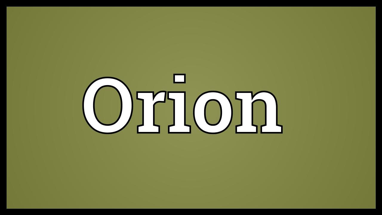 Orion Meaning - YouTube