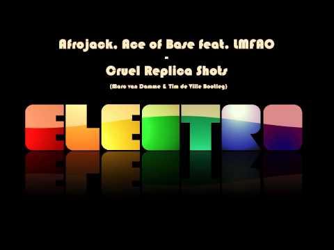Afrojack, Ace of Base feat. LMFAO - Cruel Replica Shots (Marc van Damme & Tim de Ville Bootleg).mp4 thumbnail