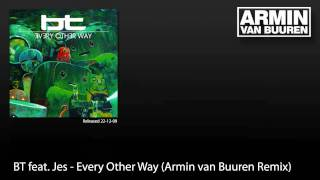 BT feat. Jes - Every Other Way (Armin van Buuren Remix)