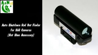 The Auto Shutdown Red Dot Finder for SLR Cameras (Hot Shoe Accessory)