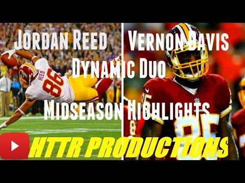 "Jordan Reed And Vernon Davis||""Dynamic Duo""ᴴᴰ||Redskins Midseason Highlights"