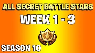 All secret battle stars week 1 to 3 - Fortnite Season 10