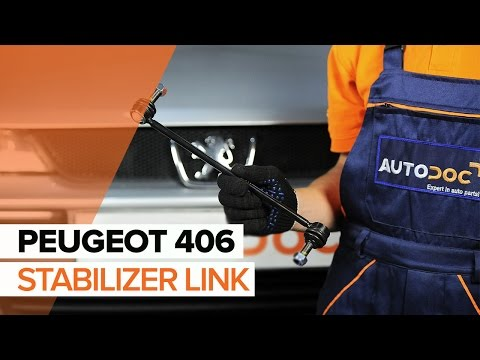 How to replace Front Anti Roll Bar Link on PEUGEOT 406 TUTORIAL | AUTODOC