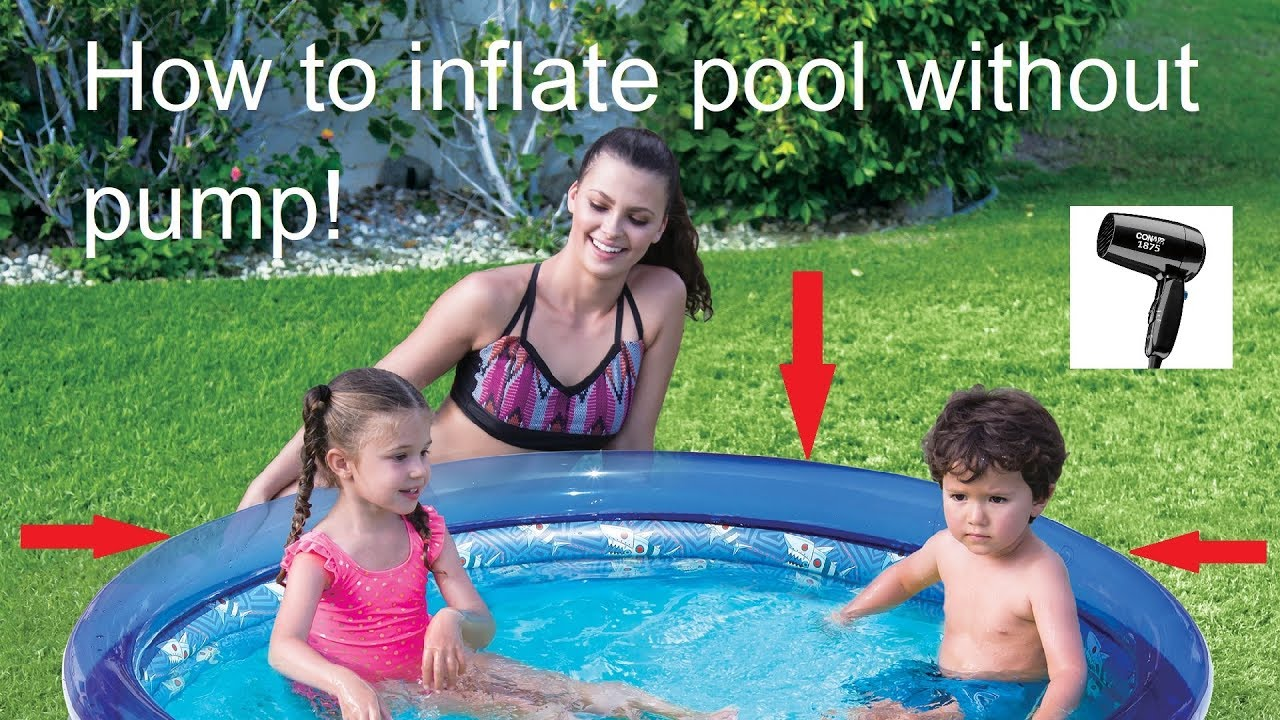 Inflate Swimming Pool With Hair Dryer No Pump Or Compressor Needed Youtube