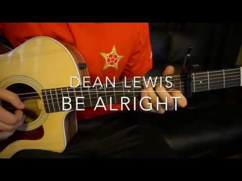 Be Alright // Dean Lewis // Easy Guitar Lesson (W/tabs!)