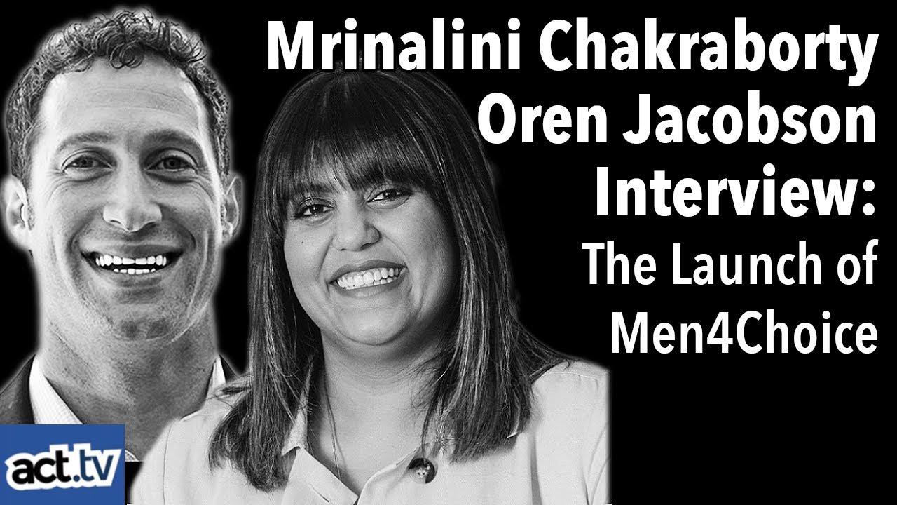 Mrinalini Chakraborty & Oren Jacobson Interview: The Launch Of Men4Choice