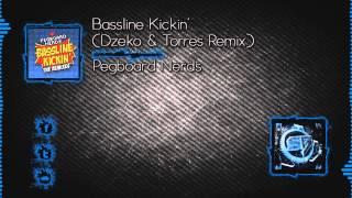 Pegboard Nerds - Bassline Kickin´ (Dzeko & Torres Remix) [Free Download]