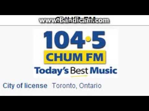 CHUM-FM 104.5 CHUM FM Toronto, ON TOTH ID at 4:00 p.m. 6/21/2014