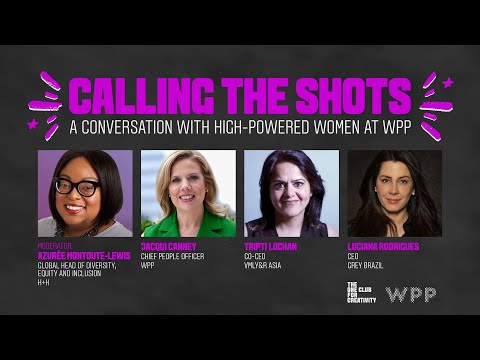 Calling the Shots: A Conversation with High-Powered Women at WPP