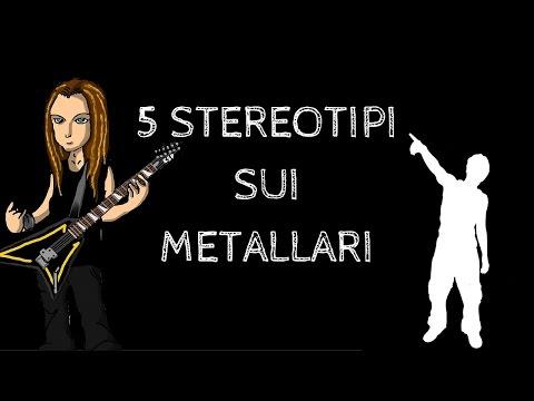 TOP 5: STEREOTIPI SUI METALLARI