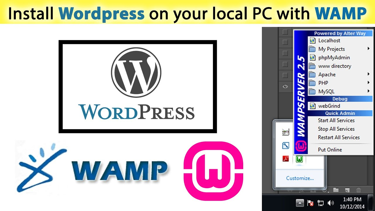How to Install Wordpress on your local PC with WAMP -For ...