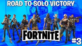 Fortnite: Road to Solo Win #3