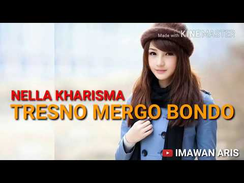Download lagu HIP HOP - TRESNO MERGO BONDO NELLA KHARISMA (LIRIK) gratis