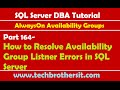 SQL Server DBA Tutorial 164-How to Resolve Availability Group Listner Errors in SQL Server