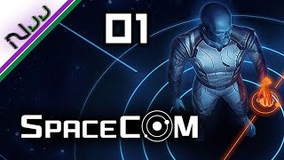 SPACECOM - Ep 01 - Tutorial Missions - 01 thru 04