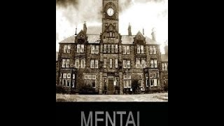 BBC Mental A History of the Madhouse