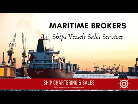 Ships Chartering & Sales. Ship Brokers. Shipbroking and Chartering Services
