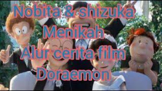 ASIK NOBITA DAN SHIZUKA AKHIRNYA MENIKAH! - ALUR FILM DORAEMON STAND BY ME 2