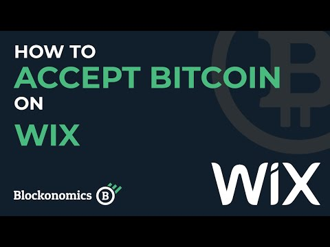 How To Accept Bitcoin Payments On Wix