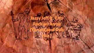Jazzy Jeff ft Erro - Rock with you (Yoruba soul Dub mix)