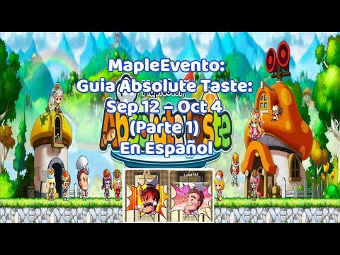 MapleEvento: Guia Absolute Taste: Sep 12 – Oct 4 (Parte 1) (2017) Español