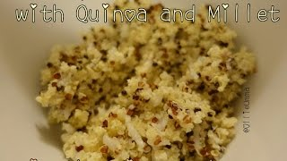 Quinoa Millet Rice (Healthy Rice)