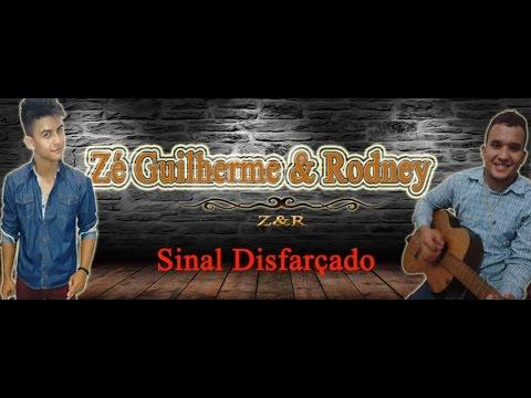 Sinal disfarçado  - Zé Ricardo e Thiago ( Zé Guilherme & Rodney - Video Cover)