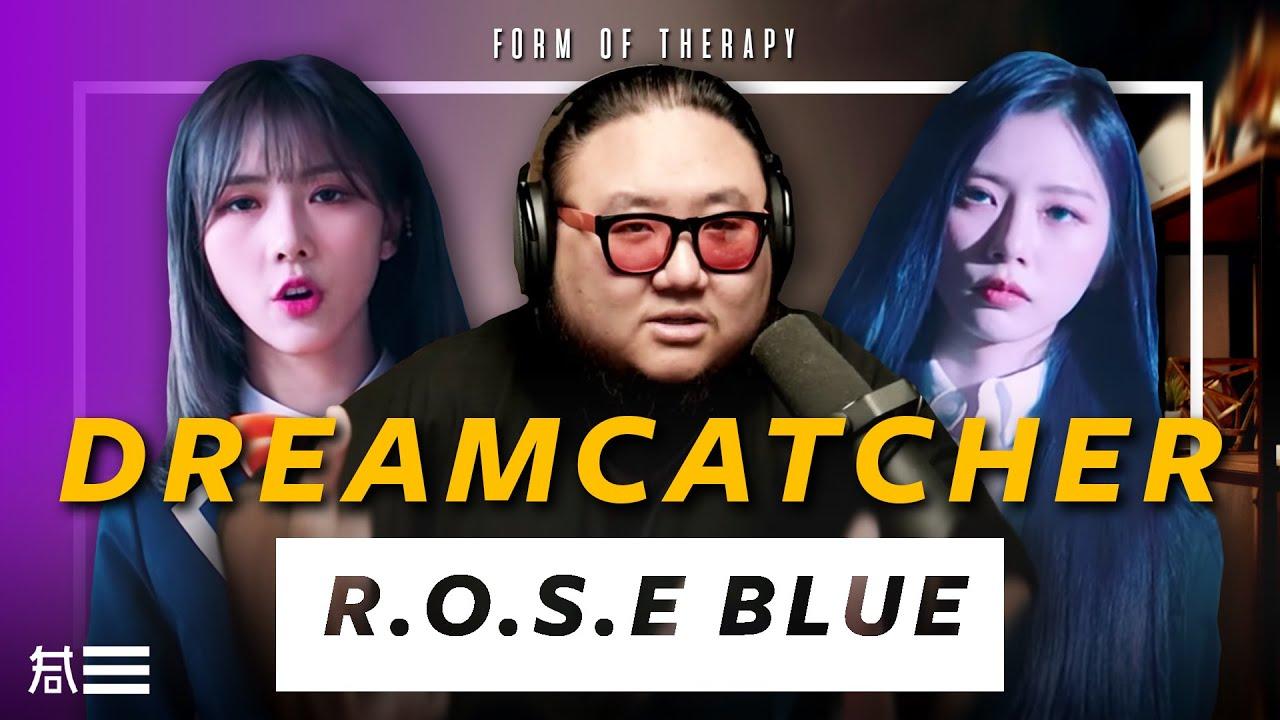 "The Kulture Study: Dreamcatcher ""R.o.S.E BLUE"" MV"