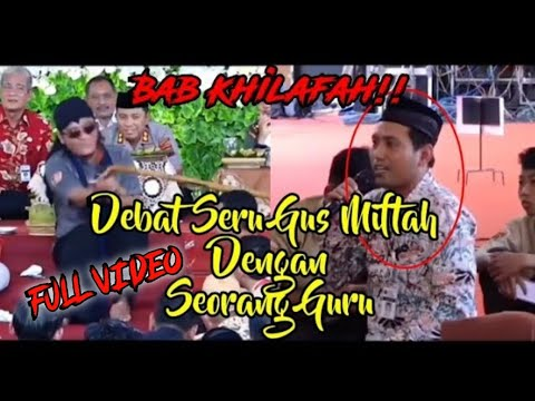 ♦️Full Video Debat Sengit Gus Miftah Dengan Guru   Bab Masalah Khilafah