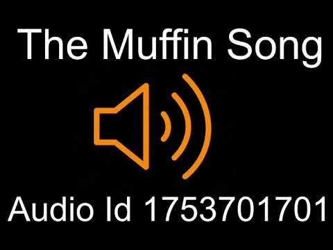 The Muffin Song Roblox Id Youtube