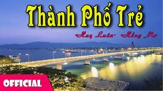 Thành Phố Trẻ - Trần Tiến [Official MV]