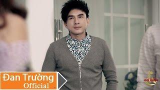 Lời Tiên Tri (Version Story) - Đan Trường [Official]