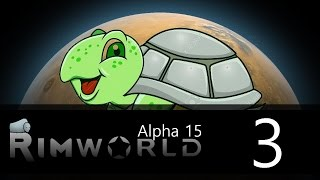 Rimworld - Alpha 15 - Lone Survivor Challenge - Episode 3 - And then there were two!