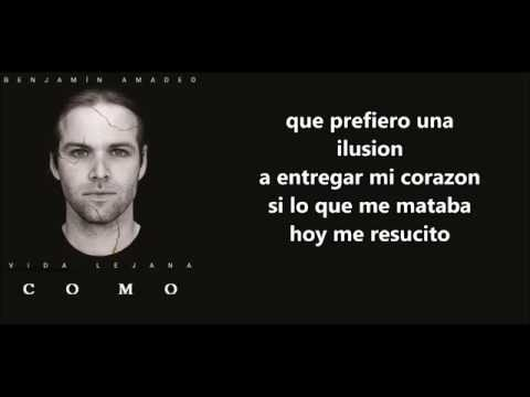 Benjamin Amadeo - Como con letra