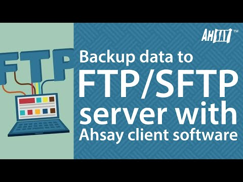 how-to-backup-data-to-ftp-/-sftp-server-with-ahsay-client-software