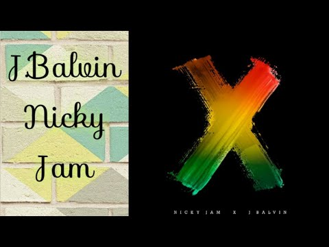 X Nicky Jam feat J Balvin  traduction français [SPANISH-FRENCH] LETRA