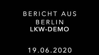 BGL live von der Lkw-Demo in Berlin