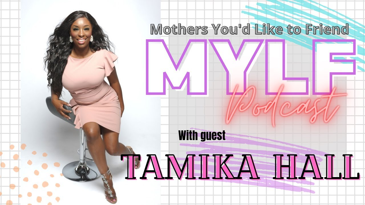 Interview on MYLF (Mothers You'd Like to FRIEND) Podcast with Dawn Imani