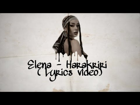 Elena – Harakiri (Lyrics video)