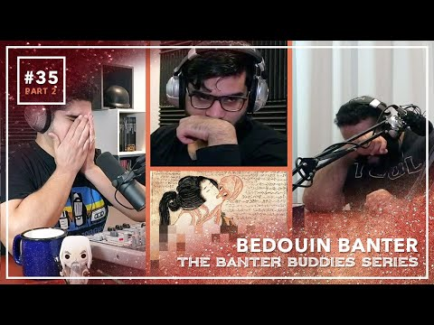 Bedouin Banter #35 - Part II - Censorship & Pixels; God Of War, The last Of Us 2, & Many Tentacles from YouTube · Duration:  1 hour 30 minutes 27 seconds