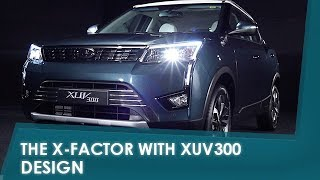 Sponsored The X Factor with XUV300: Design | NDTV carandbike