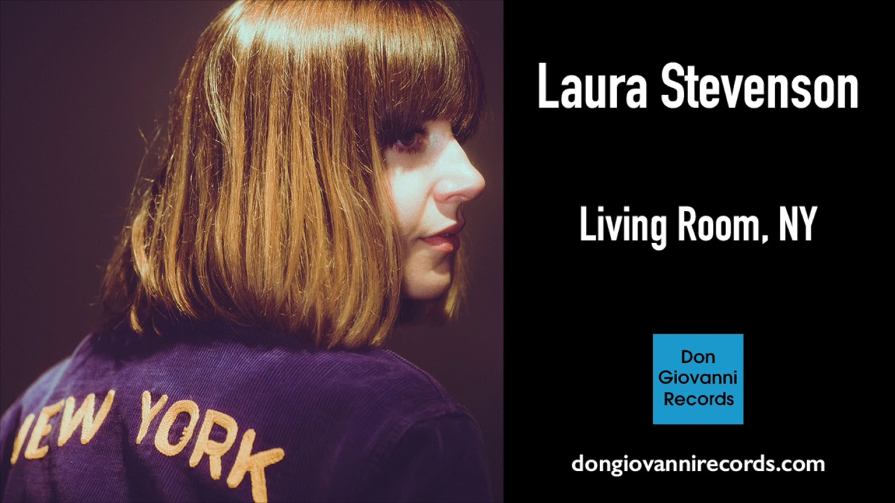 Laura Stevenson Living Room Ny Official Audio Youtube